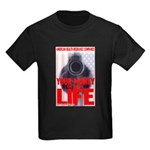 Your Money or Your Life Kids Dark T-Shirt