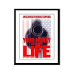 Your Money or Your Life Framed Panel Print