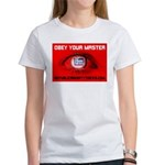Fox News: Obey your Master Women's T-Shirt