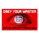 Fox News: Obey your Master Sticker (Rectangle)