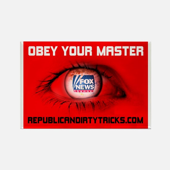 Fox News: Obey your Master Rectangle Magnet