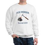 Ice Miner Sweatshirt