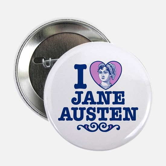 """I Love Jane Austen 2.25"""" Button"""