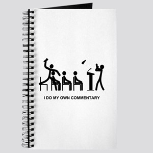 I Do My Own Commentary - Journal