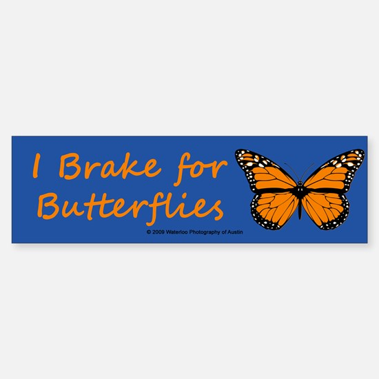 I Brake for Butterflies (Bumper sticker - 10 pk)