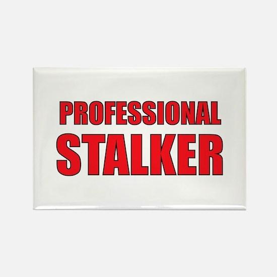 Professional Stalker Rectangle Magnet