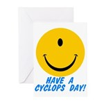 Have a Cyclops Day! Greeting Cards (Pk of 20)