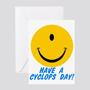 Have a Cyclops Day! Greeting Card