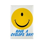 Have a Cyclops Day! Rectangle Magnet (10 pack)