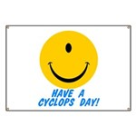 Have a Cyclops Day! Banner