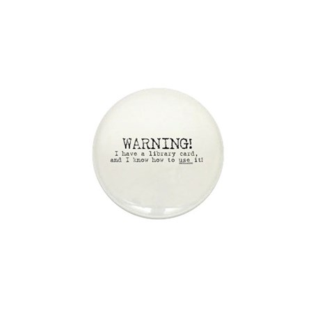 Warning! I have a library car Mini Button
