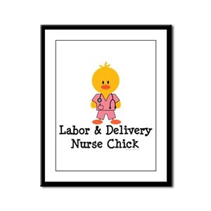 Labor and Delivery Chick Framed Panel Print