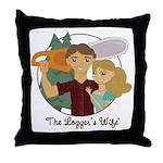 Logger's Wife Throw Pillow