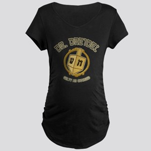 Dr. Dreidel - Maternity Dark T-Shirt