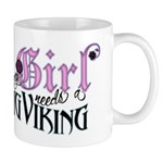 Every Girl Needs a Big Viking Mug
