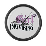 Every Girl Needs a Big Viking Large Wall Clock