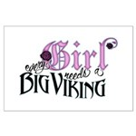 Every Girl Needs a Big Viking Large Poster