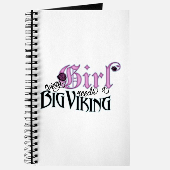 Every Girl Needs a Big Viking Journal