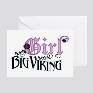 Every Girl Needs a Big Viking Greeting Card