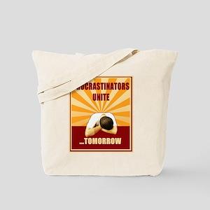 Procrastinators Unite Tomorrow Tote Bag