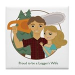 Proud to be a Logger's Wife Coaster