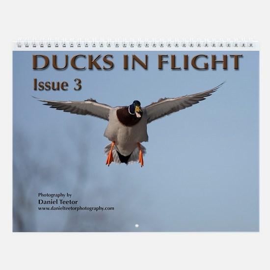 Ducks in Flight, Vol. 3 Wall Calendar