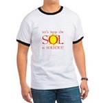 Keep the Sol in Solstice Ringer T