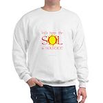 Keep the Sol in Solstice Sweatshirt