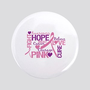 "Breast Cancer Words 3.5"" Button"