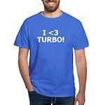 I <3 TURBO - Dark T-Shirt by BoostGear.com