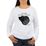 I VOID WARRANTIES! - Women's Long Sleeve T-Shirt