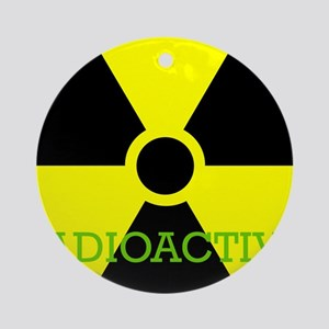 Radioactive Ornament (Round)