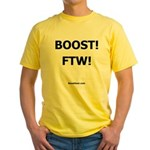 BOOST! FTW! - Yellow T-Shirt