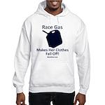 Race Gas Makes Her - Hooded Sweatshirt