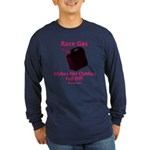Race Gas Makes Her Clothes - Long Sleeve Dark T