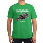 Nothing Beats Getting Blown! Men's Fitted T-Shirt