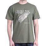 Six In A Row - Makes'em GO! - Dark T-Shirt