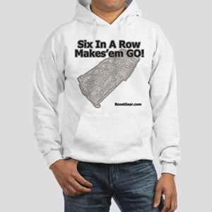 Six In A Row - Makes'em GO! - Hooded Sweatshirt
