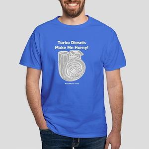 Turbo Diesels Make Me Horny! - Dark T-Shirt