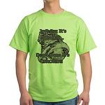 Don't Mean It's Broken! - BoostGear Green T-Shirt