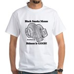 Black Smoke Means - Diesel White T-Shirt