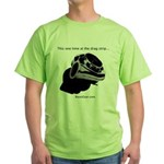 This one time at the drag strip... - Green T-Shirt