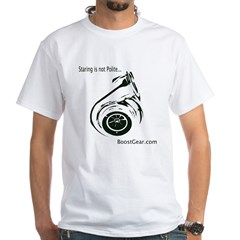 Boost Gear - Staring is not Polite - White T-Shirt