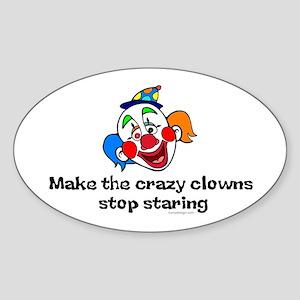 Make the crazy clowns.. Oval Sticker