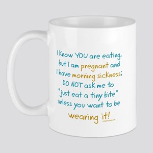Morning sickness warning, funny Mug