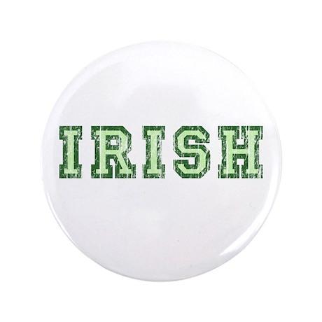 """Vintage Irish College 3.5"""" Button"""