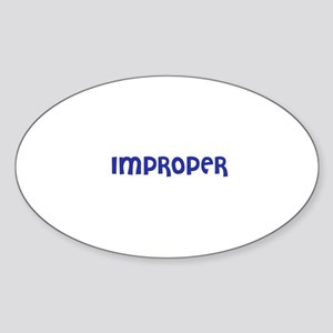 Improper Oval Sticker
