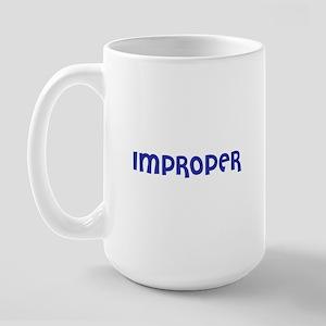 Improper Large Mug
