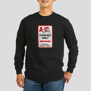 A-10 PARKING ONLY Long Sleeve Dark T-Shirt