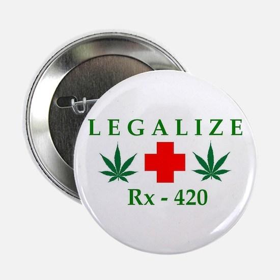 """LEGALIZE RX-420 2.25"""" Button"""